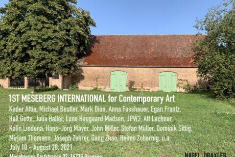 1RST MESEBERG INTERNATIONAL for Contemporary Art Galerie Nagel Draxler